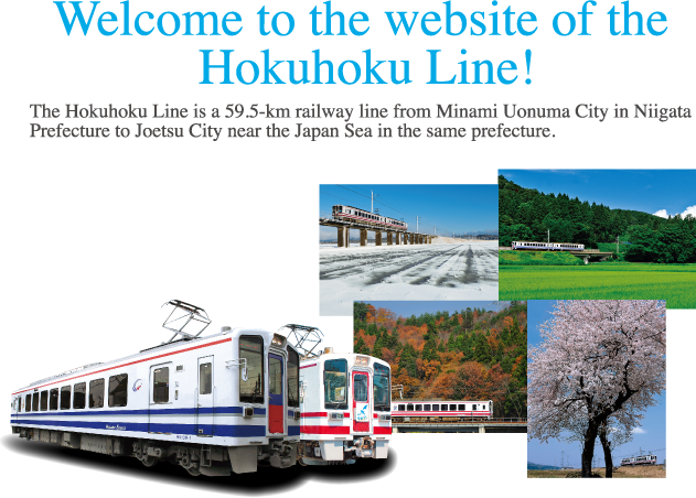 welcome to the websaite of the Hokuhoku Line!